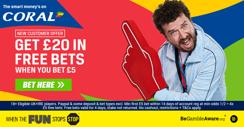Coral Get £20 in Free Bets when you Bet £5